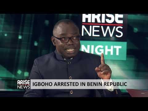 IGBOHO ARRESTED IN BENIN REPUBLIC - FRANK TIETIE