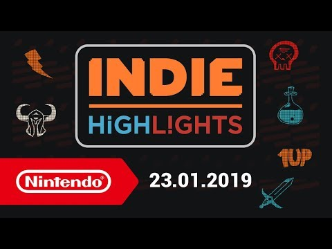 Indie Highlights - 23.01.2019 (Nintendo Switch)