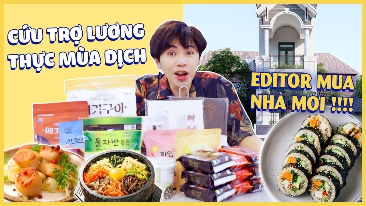 Tiếp Tế ĐỒ ĂN cho Editor mùa dịch: ÔNG Editor LẠI MUA NHÀ MỚI !!!!