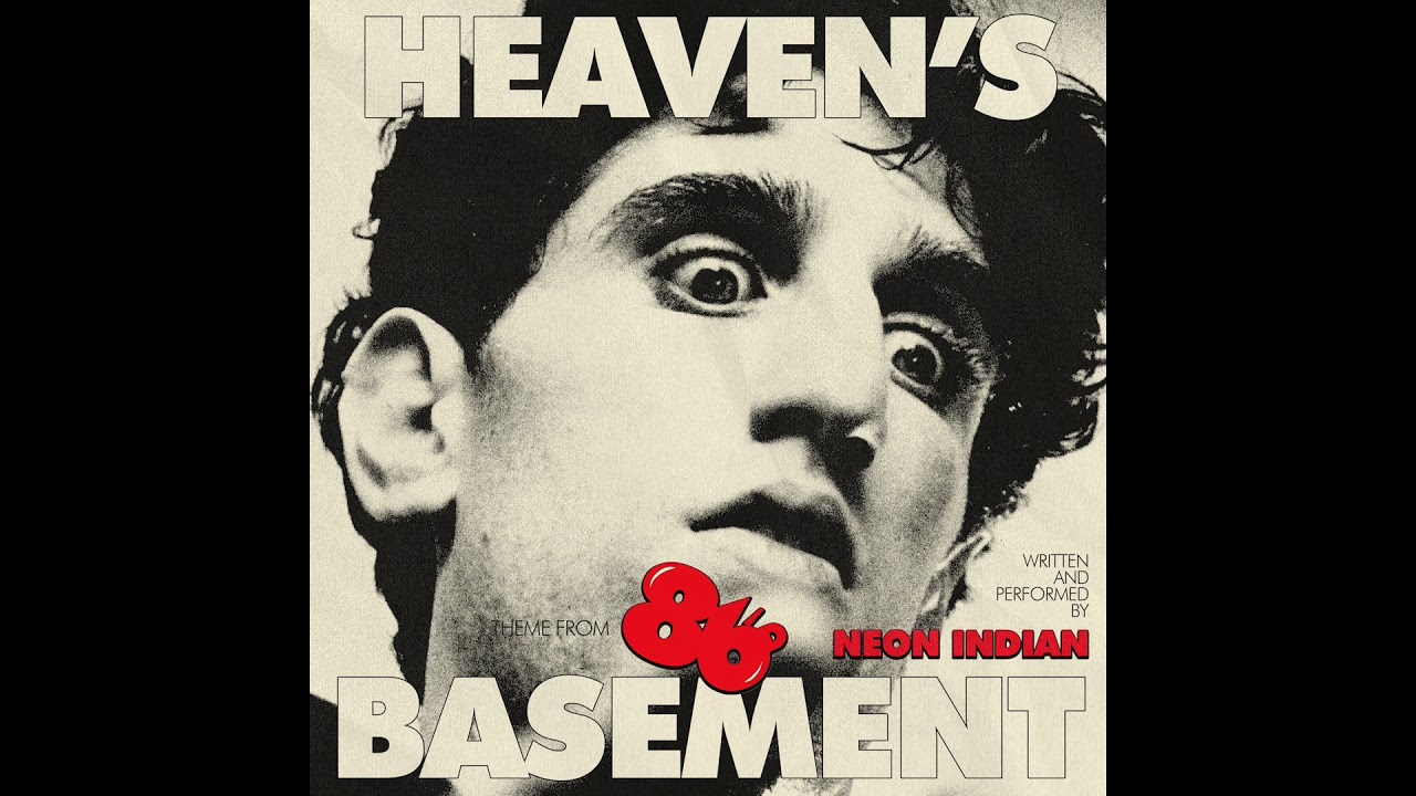 Neon Indian - Heaven's Basement