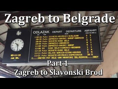 Zagreb to Belgrade - Part 1 Zagreb to Slavonski Brod