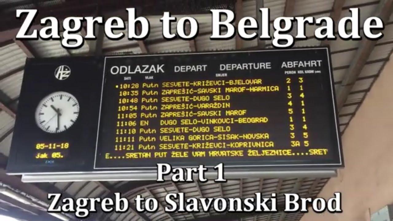Zagreb To Belgrade Part 1 Zagreb To Slavonski Brod Youtube