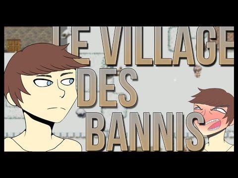 LE VILLAGE DES BANNIS ! - Les frontières du challenger #3