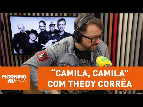 ''Camila, Camila