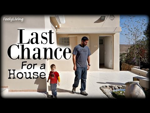 LAST CHANCE FOR A HOUSE
