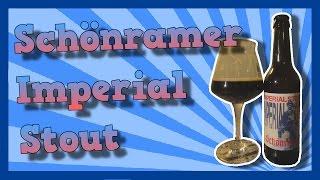 TMOH - Beer Review 1632#: Schönramer Imperial Stout