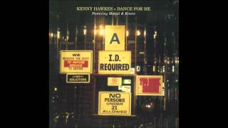 Kenny Hawkes feat. Marcel & Kimra - Dance For Me