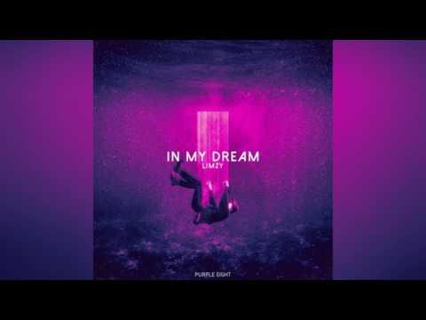 Limzy  -  In My Dream (Prod. Purple Eight)