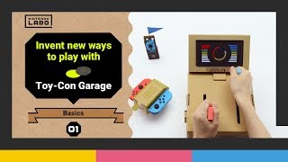 Invent new ways to play with Toy-Con Garage – Episode 1