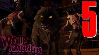 The Wolf Among Us: Episode 5 Cry Wolf [Blind Playthrough]