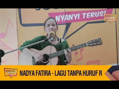 Download lagu terbaru NADYA FATIRA - LAGU TANPA HURUF R Mp3 terbaik