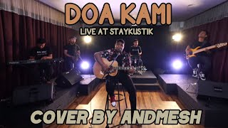 Gambar cover DOA KAMI - SIDNEY MOHEDE (Cover by Andmesh, Live at Staykustik)
