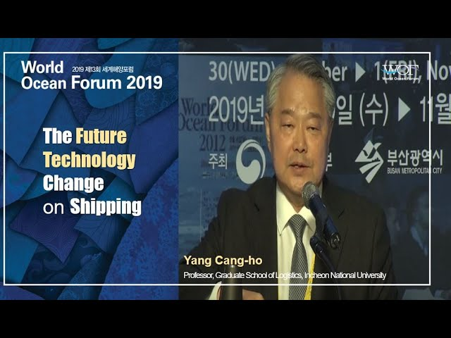 [WOF 2019] The Future Technology Change on Shipping l Yang Chang-ho(양창호)