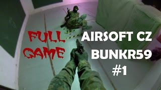 Airsoft CZ / CQB Bunkr 59 Full Game #1