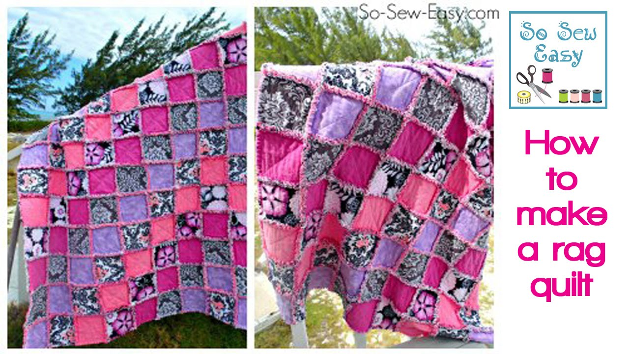 How To Make A Rag Quilt Youtube