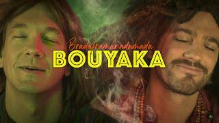 BRADAFRAMANADAMADA — Bouyaka