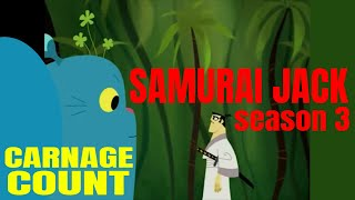 Samurai Jack Season 3 (2002) Carnage Count