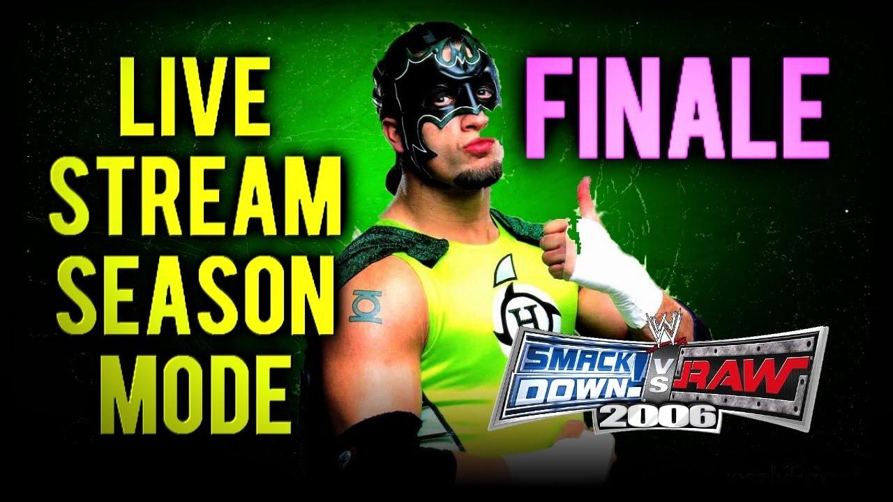 Download WWE Smackdown! vs RAW 2006: Season Mode LIVE! FINALE (WrestleMania Season)