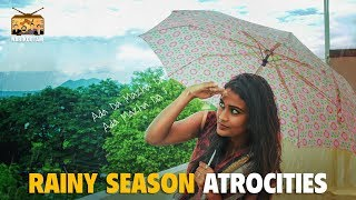 Rainy Season Atrocities - #Narikootam #7