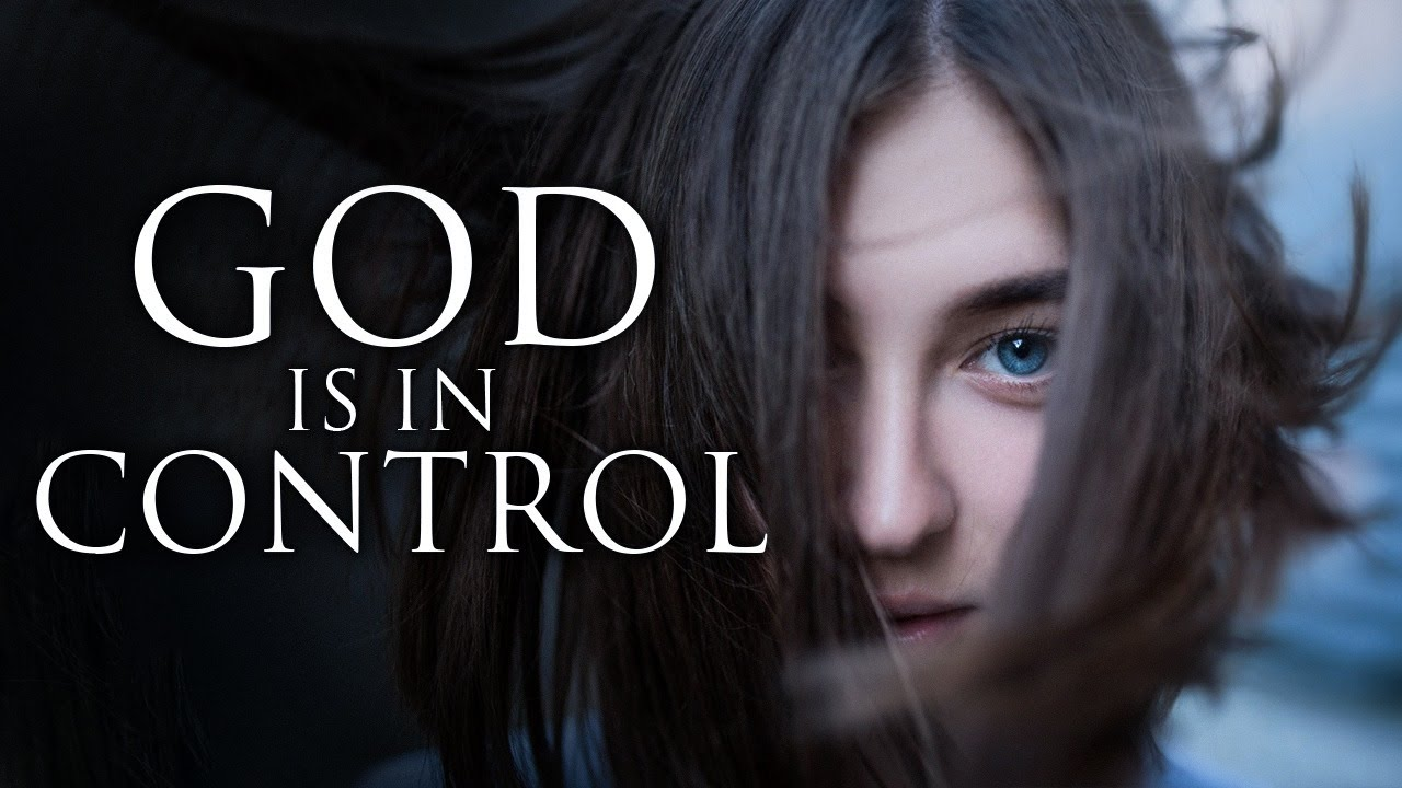 God Is In Control | Believe In Him  - Inspirational & Motivational Video