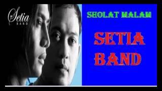 Setia band Sholat Malam lyric