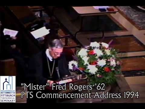 Mister Rogers Commencement Address At Pittsburgh Theological Seminary Youtube