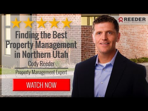 How to Find the Best Property Management in Brigham City, UT (Northern Utah)