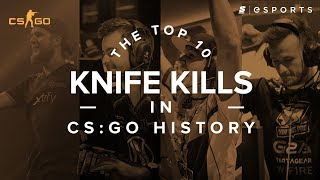 The Top 10 Knife Kills in CS:GO History