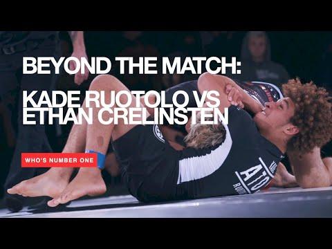 Beyond The Match: Kade Ruotolo vs. Ethan Crelinsten