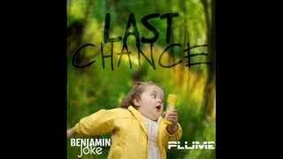 Benjamin Joke Plume - Last Chanсe (Original Mix) [Preview]