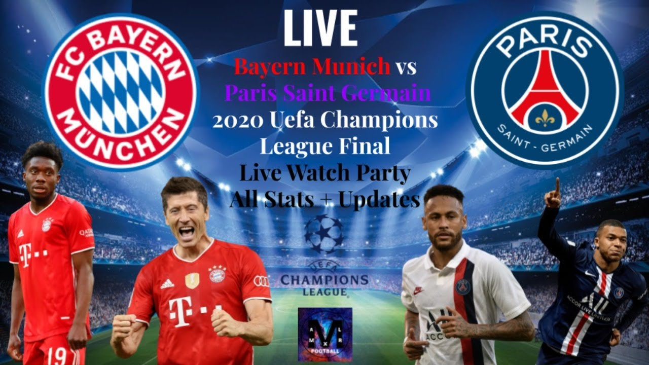 Bayern Munich Vs Paris Saint Germain Live Watchalong Uefa Champions League Final 8 23 2020 Youtube