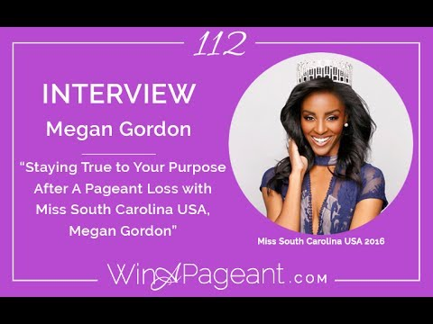 Staying True to Your Purpose After A Pageant Loss with Miss South Carolina USA, Megan Gordon