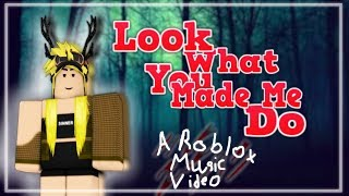 Look What You Made Me Do I By Taylor Swift I Roblox Music Video I PROFIT FILMS