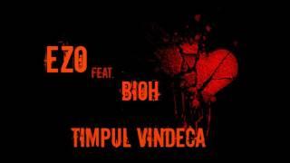 Ezo feat BioH Timpul vindeca (Prod. Dj Twist )