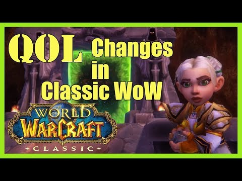 WoW Classic - Why Quality of Life changes are BAD for Vanilla WoW.
