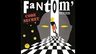 Code Secret - Fantom' house (Haunted mix)