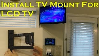 Install Full Motion TV Mount for LCD TV