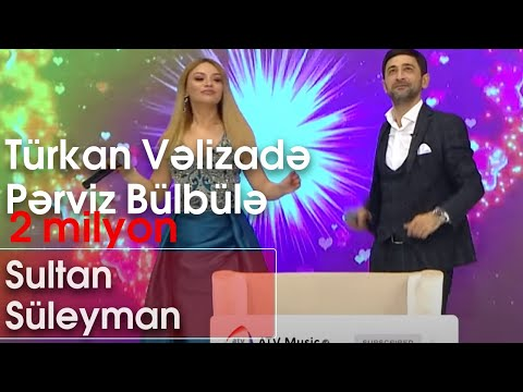 Türkan Vəlizadə Və Pərviz Bülbülə - Sultan Süleyman (Şou ATV)