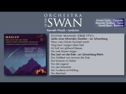Mahler (arr. Schoenberg) Orchestral Songs-- Kenneth Woods/Orchestra of the Swan