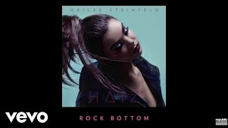 Hailee Steinfeld - Rock Bottom (Audio)