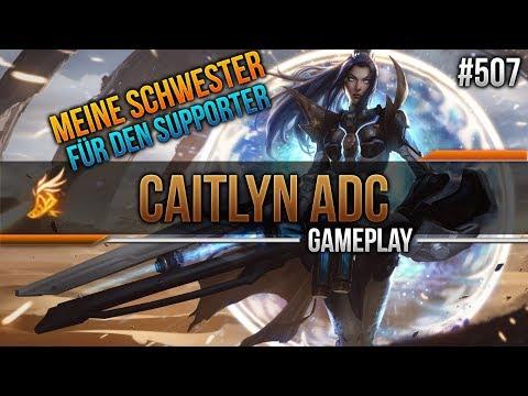 Caitlyn (ADC): MEINE SCHWESTER FÜR DEN SUPPORT #507 [League of Legends] [Deutsch / German] thumbnail