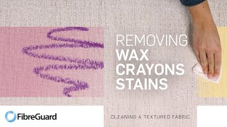 How to remove wax crayons stains from a textured fabric | FibreGuard Stain Free Technology