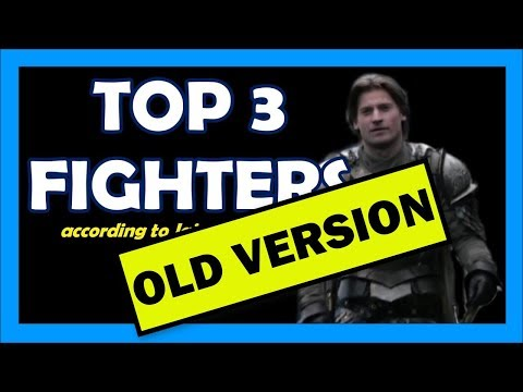 Top 3 Best Fighters in Game of Thrones according to Jaime Lannister