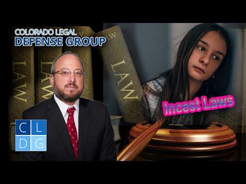 Legal Analysis: Colorado Incest Laws 18-6-301 & 18-6-302 C.R.S.