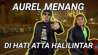MAIN GOKART vs ATTA HALILINTAR | AUREL BERHASIL JADI PEMBALAP IDAMAN PRIA??!