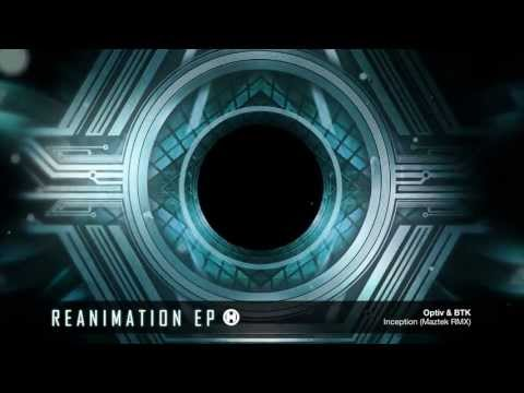 Optiv & BTK - Inception - Maztek Remix