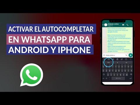 Cómo Activar el Autocompletar en WhatsApp para Android e iPhone