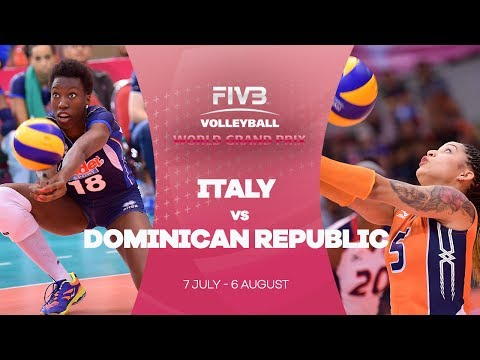 Italy v Domincan Republic highlights - FIVB World Grand Prix