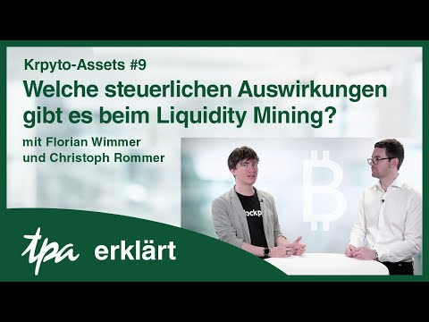 Krpyto-Assets #9 Welche steuerlichen Auswirkungen gibt es beim Liquidity Mining? - TPA erkärt Videos