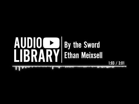 By the Sword - Ethan Meixsell